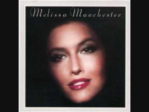 Melissa Manchester - Just You and I