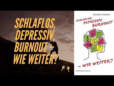 """christian-frautschi---""""schlaflos,-depressiv,-burnout-–-wie-weiter?"""