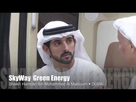 Emirates love GREEN Energy   ❤️  SkyWay  🌍 Sheikh Hamdan Ibn Mohammed Al Maktoum
