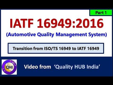 IATF 16949 :2016 (Automotive Quality Management System) –Part 1