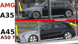 Mercedes Erlkönig AMG A35 + A45 A50? W177 2019 A-Class weniger getarnt - less disguised 4K SPY VIDEO
