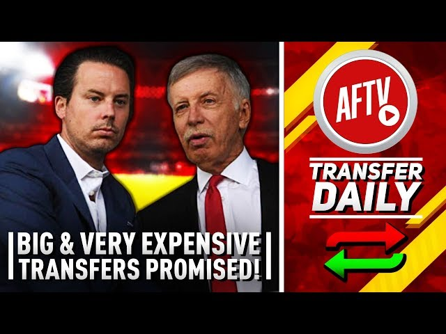 Big and Very Expensive Players Promised! | AFTV Transfer Daily
