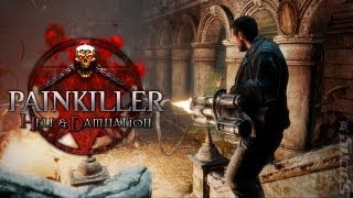 Painkiller: Hell & Damnation - PC Maxed Out Gameplay