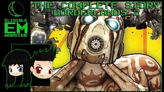 Borderlands 2 - Complete Story