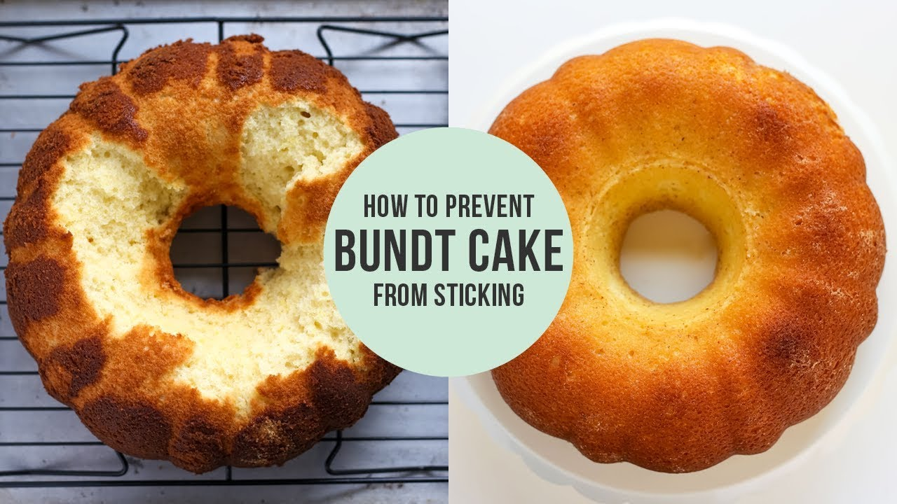 How To Prevent Bundt Cake From Sticking Youtube