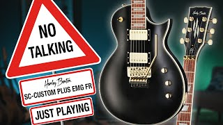 Harley Benton - No Talking - SC-Custom Plus EMG FR - Just Playing