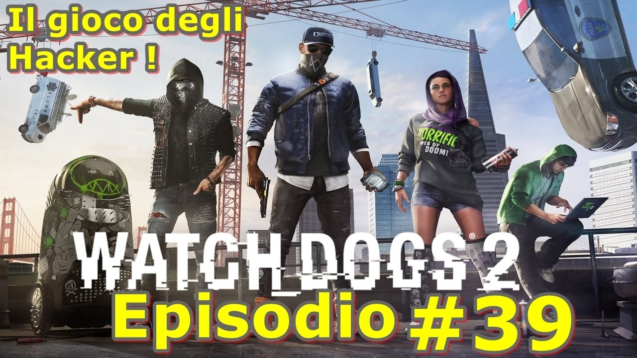 Wrench Jr Watch Dogs 2: WATCH DOGS 2 EPISODIO #39 Alla Tidis Con Wrench Junior