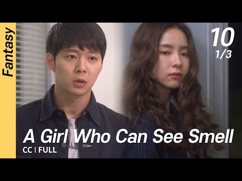 [CC/FULL] A Girl Who Can See Smell EP10 (1/3) | 냄새를보는소녀