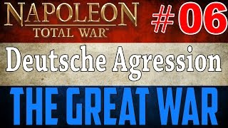 The Great War #6 Deutsche Aggression (Let´s play Napoleon Total War)