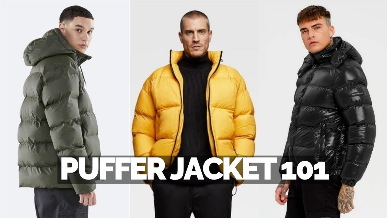Best Puffer Jackets: How To Style Them - Mens Fashion 2020 ...