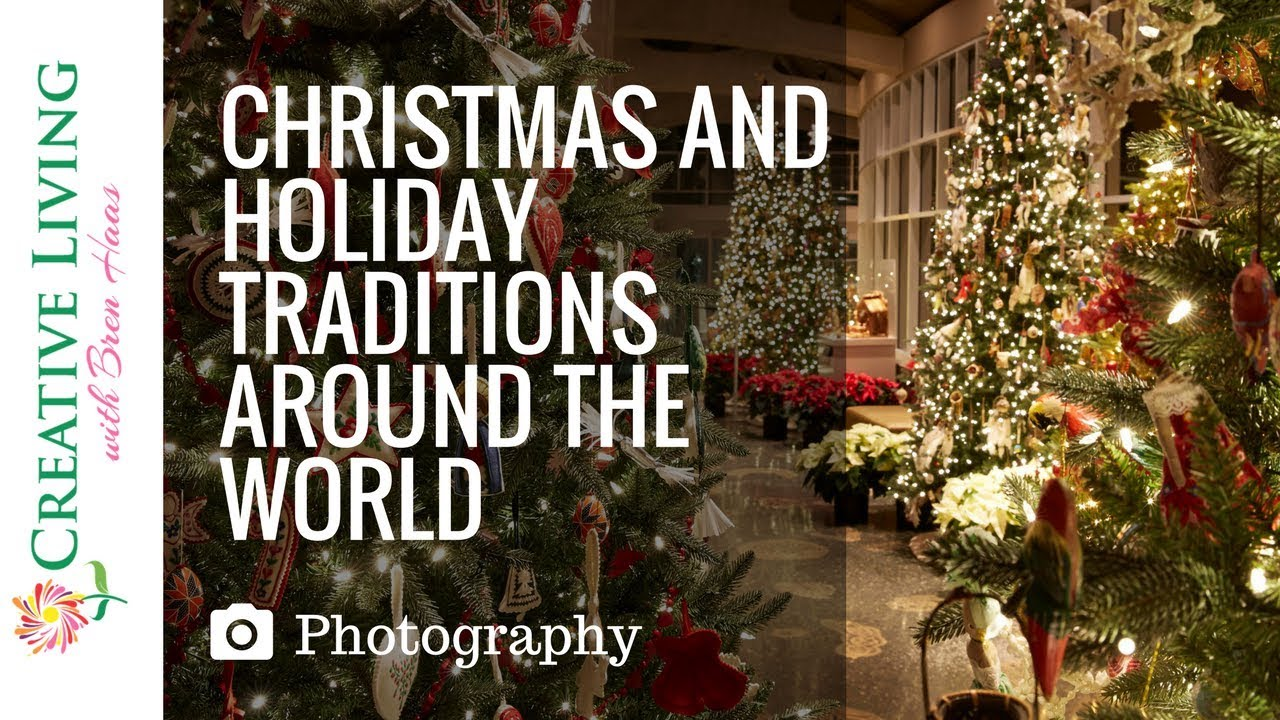 christmas and holiday traditions around the world at frederik meijer gardens