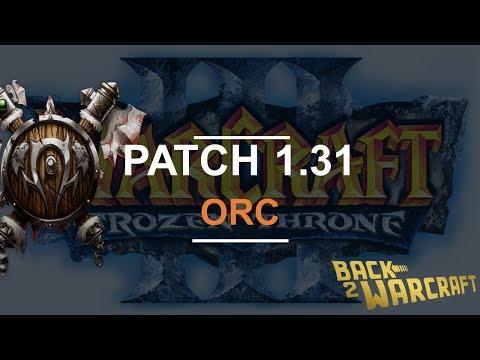 Warcraft 3 - PATCH 1.31 - Orc Balance PTR | Blademaster & Tauren change