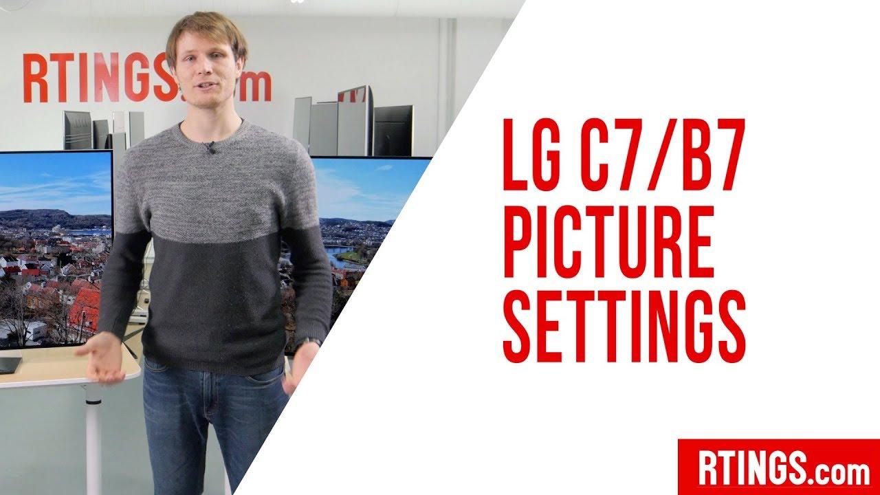 LG C7/B7 OLED Picture Settings - RTINGS com
