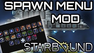 Item Spawn Menu! | Starbound Mod Review: Spawnable Items Pack thumbnail
