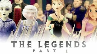 The Legends | Part 1