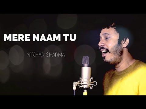 Mere Naam Tu | Nirjhar Sharma | Zero | Abhay Jodhpurkar
