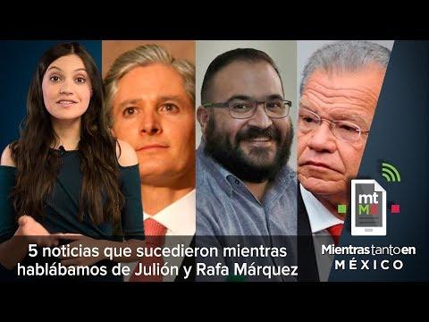 5 noticias que sucedieron mientras hablábamos de Julión y Rafa Márquez - MTEM