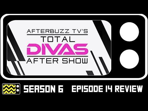 Total Divas Season Episode Review After Show
