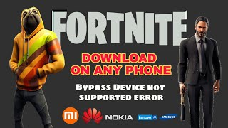 Fortnite Mobile - Download on any Phone and bypass Device not Supported ft. Redmi Note 4