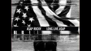 Asap Rocky- PMW (All I Really Need)