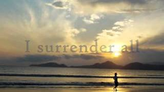 I Surrender All (piano & instrumental w/lyrics)