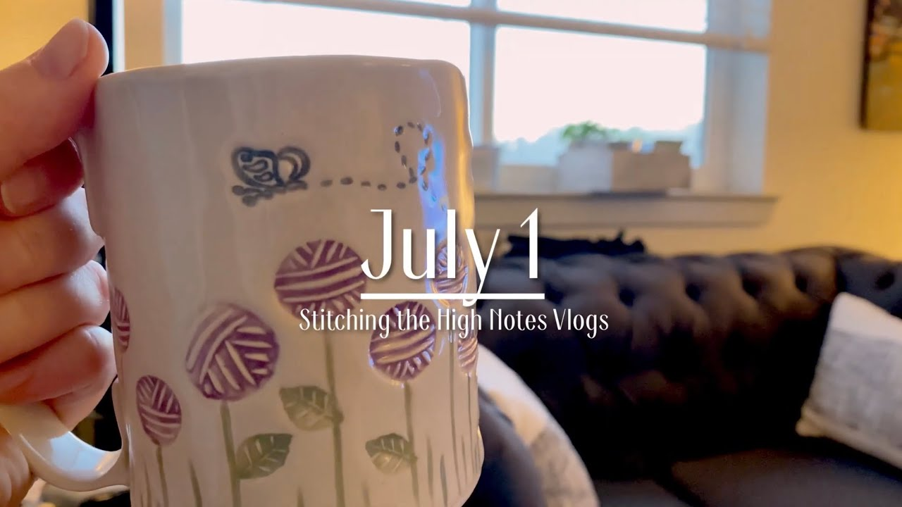 July 1 - Final Daily Vlog | Stitching the High Notes Vlogs