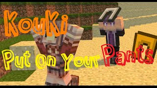 Minecraft Animation【阿神給我穿上你的褲子!】 Kouki Put On Your Pants! thumbnail