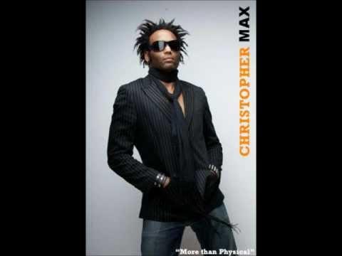 Christopher Max - I Burn for You