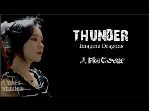 Lyrics: Imagine Dragons - Thunder (J Cover)