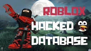 ROBLOX HACKED DATABASE !!!