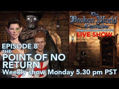The Broken World Chronicles TTRPG LIVE Session - Episode 8