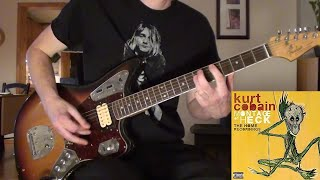 Kurt Cobain - What More Can I Say  (Guitar Cover)