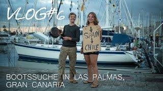 Bootssuche in Las Palmas, Gran Canaria | Per Anhalter nach Südamerika VLOG#6