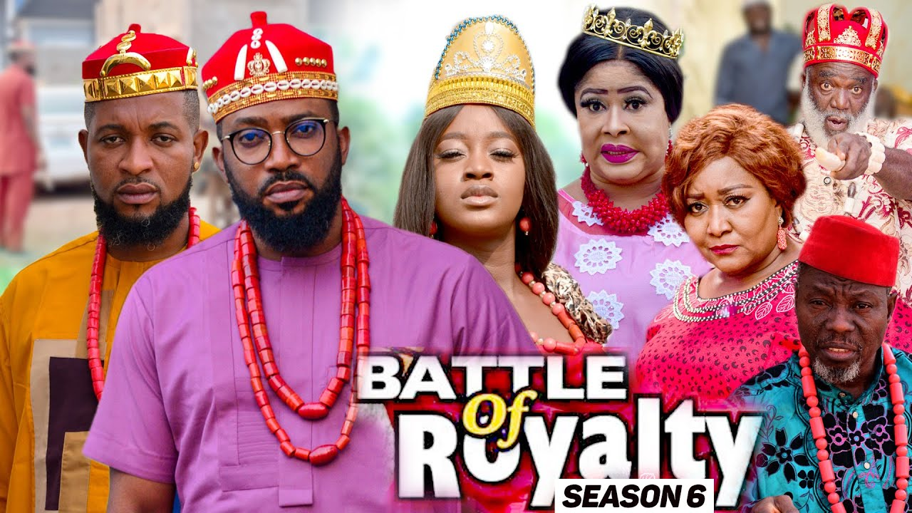 Download BATTLE OF ROYALTY (SEASON 6) {NEW MOVIE} - 2021 LATEST NIGERIAN NOLLYWOOD MOVIES