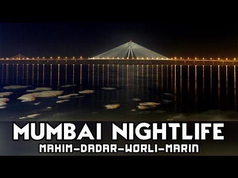 Mumbai NightLife | Marin Lines | Sea link