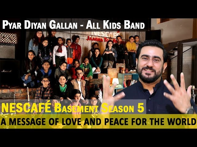 Pyar Diyan Gallan Reaction | All Kids Band | NESCAFÉ Basement Season 5 | 2019
