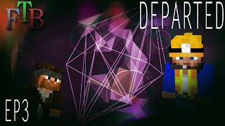 The Haven | FTB Departed Minecraft | Ep.3