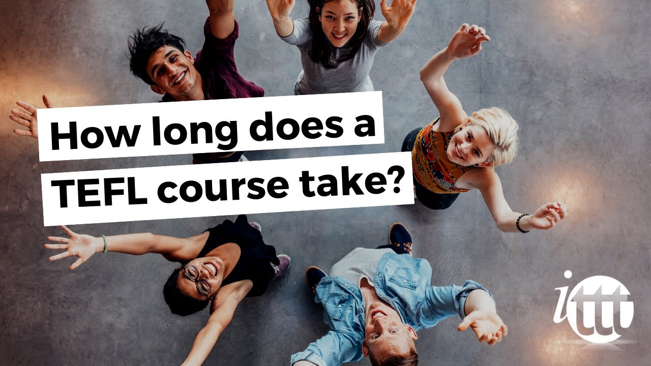 How long does a tefl course take youtube how long does a tefl course take 1betcityfo Gallery