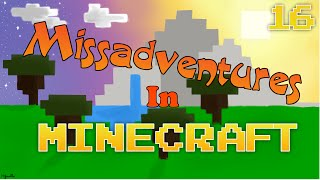 MissAdventures In Minecraft|Re-planning Things|Ep.16