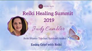 Easing Grief with Reiki - Reiki Rays Reiki Healing Summit 2019