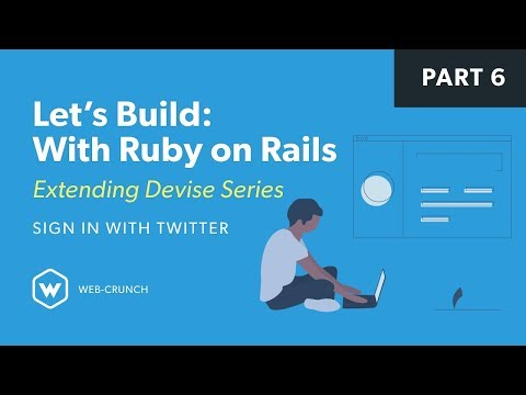 Let's Build with Ruby on Rails: Extending Devise - Sign in with Twitter thumbnail