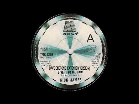 (DAVE ONETONE) Rick james - Give it to me baby  (Extended version)