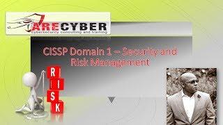 CISSP Exam - Security and Risk Management - Part 1 l ARECyber LLC