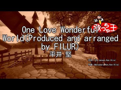 One Love Wonderful World - Hirai Ken   Shazam
