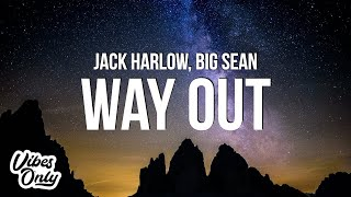 Jack Harlow - Way Out (Lyrics) ft. Big Sean