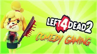 Left 4 Dead 2 - Mutated Food - My Children Attack - Impossible Last Level - Comedy Gaming