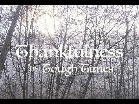 Thankfulness in Tough Times