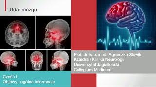 Udar mózgu, część 1: objawy i ogólne informacje