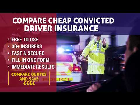 Convicted Driver Insurance