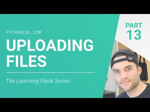Uploading Files With Flask - Python On The Web - Learning Flask Series Pt. 13